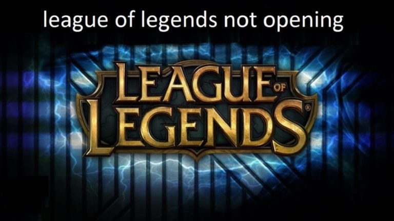 League of Legends not opening